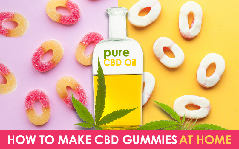How to Make CBD Gummies