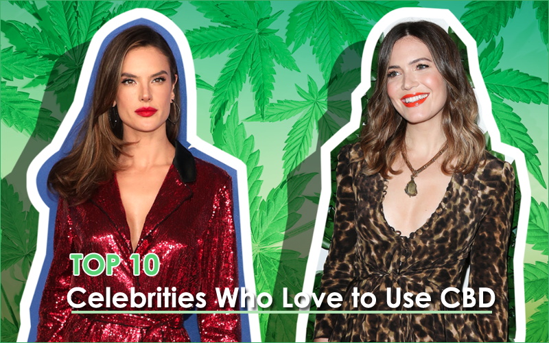 Celebrities Who Love to Use CBD